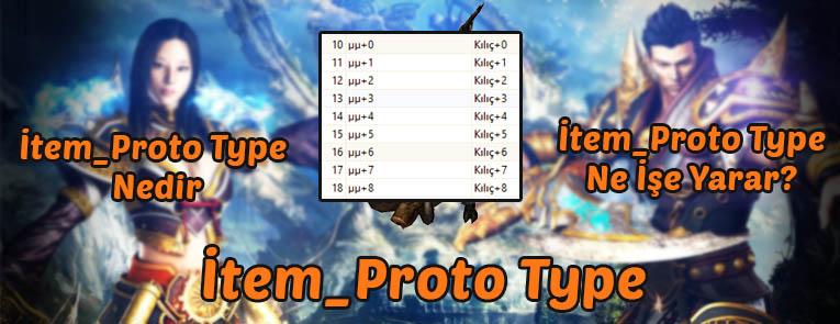 İtem_Proto Type Nedir