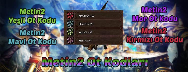 Metin2 Ot Kodları