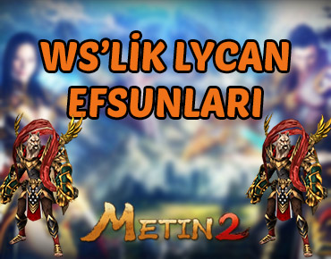 Metin2 Lycan Efsunları
