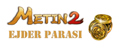metin2 ejder parası