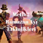 metin2 ramazan ayı etkinlikleri
