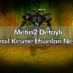 metin2 detayli azrail efsunlari