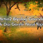 metin2 ork dişi görevi - biyolog görevleri